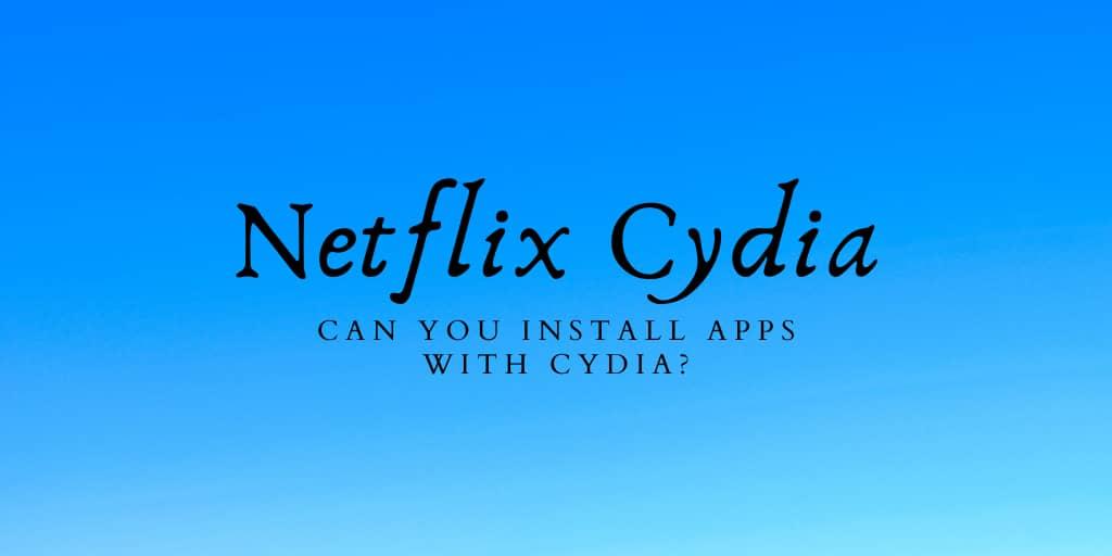 Netflix Cydia