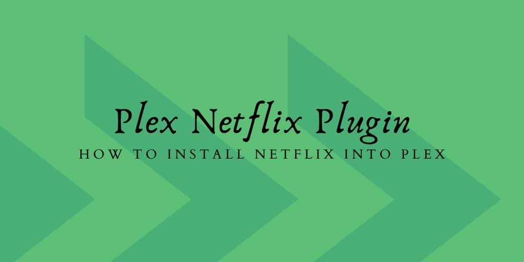 Plex Netflix Plugin