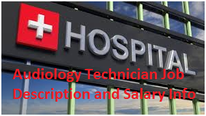 Audiology Technician Job Description