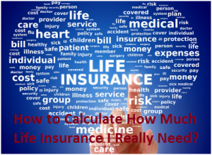 Find life insurance calculator to knowing exact need