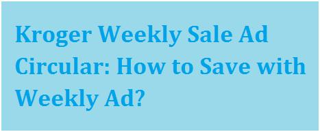 Kroger Weekly Ad Specials