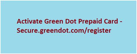 Activate Green Dot Prepaid Card