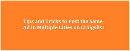 Craigslist Posting in Multiple Cities