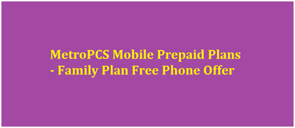 MetroPCS Mobile Prepaid Plans