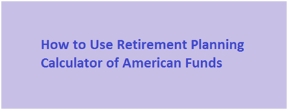 Calculate Funds on Retirement Planning Calculator