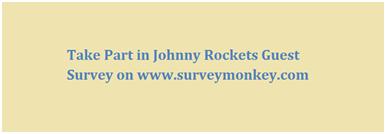 Johnny Rockets Customer Survey