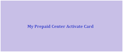 My Prepaid Center Activate Card